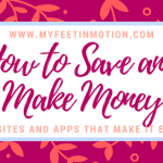 How to Save and Make Money: Website and Apps to Make it Easy