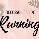 8 Accessories for Running